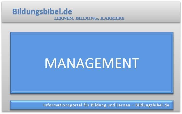 Management Grundlagen lernen, Arten, Studium, Weiterbildung, Führung, Personalentwicklung