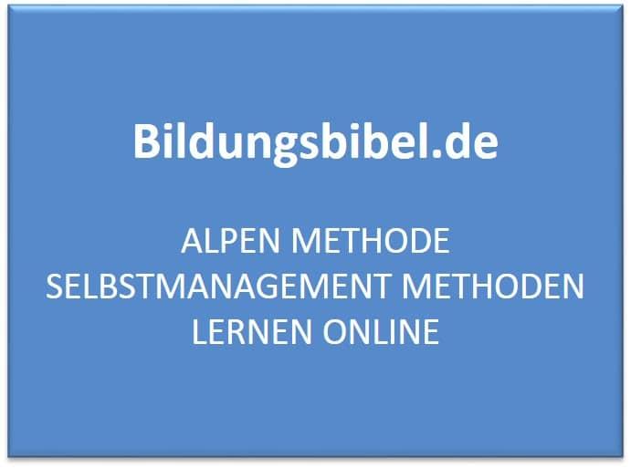 ALPEN Methode, Ablauf, Anwendung, Beispiel, Zeitmanagement, Selbstmanagement Methoden