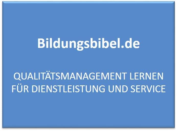 Qualitätsmanagement, Dienstleistung, Service, Ziele, Controlling, Evaluation, Fehlermanagement und die FMEA
