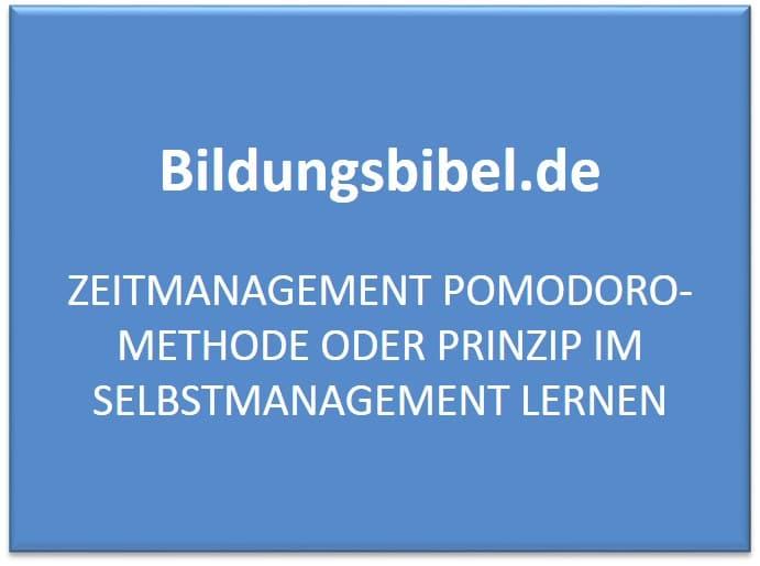 Pomodoro Methode, Anwendung, Beispiele, Ablauf, Vorteile, Zeitmanagment, Selbstmanagement Methoden